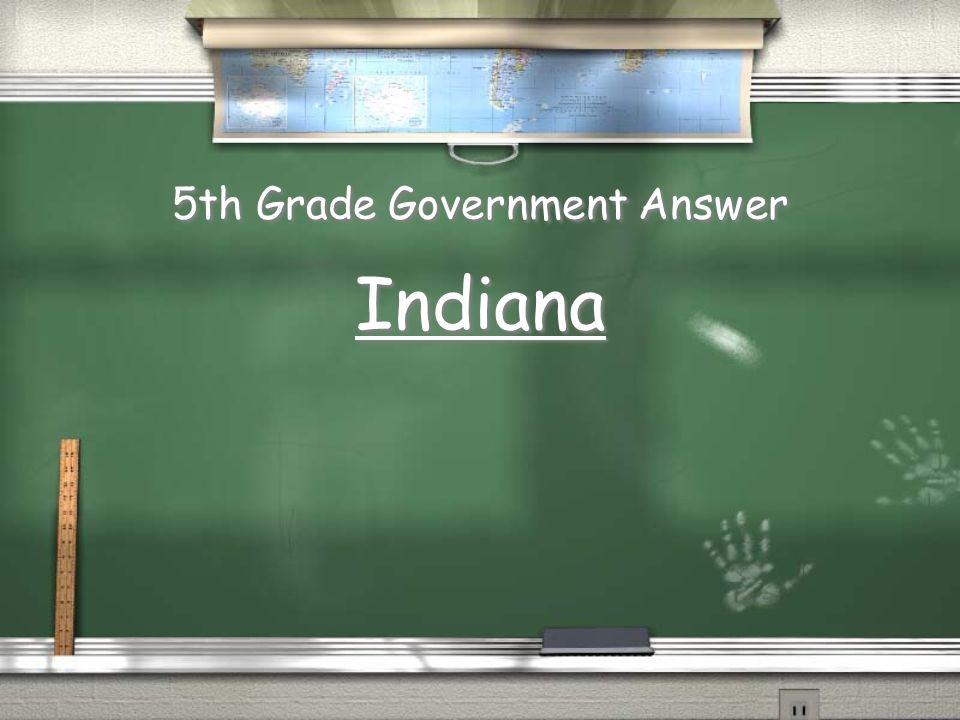 5th Grade Government Answer