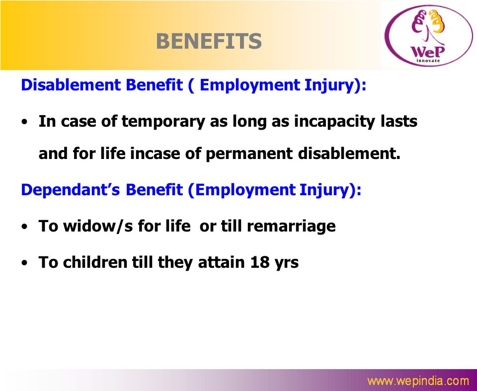 BENEFITS Disablement Benefit ( Employment Injury):
