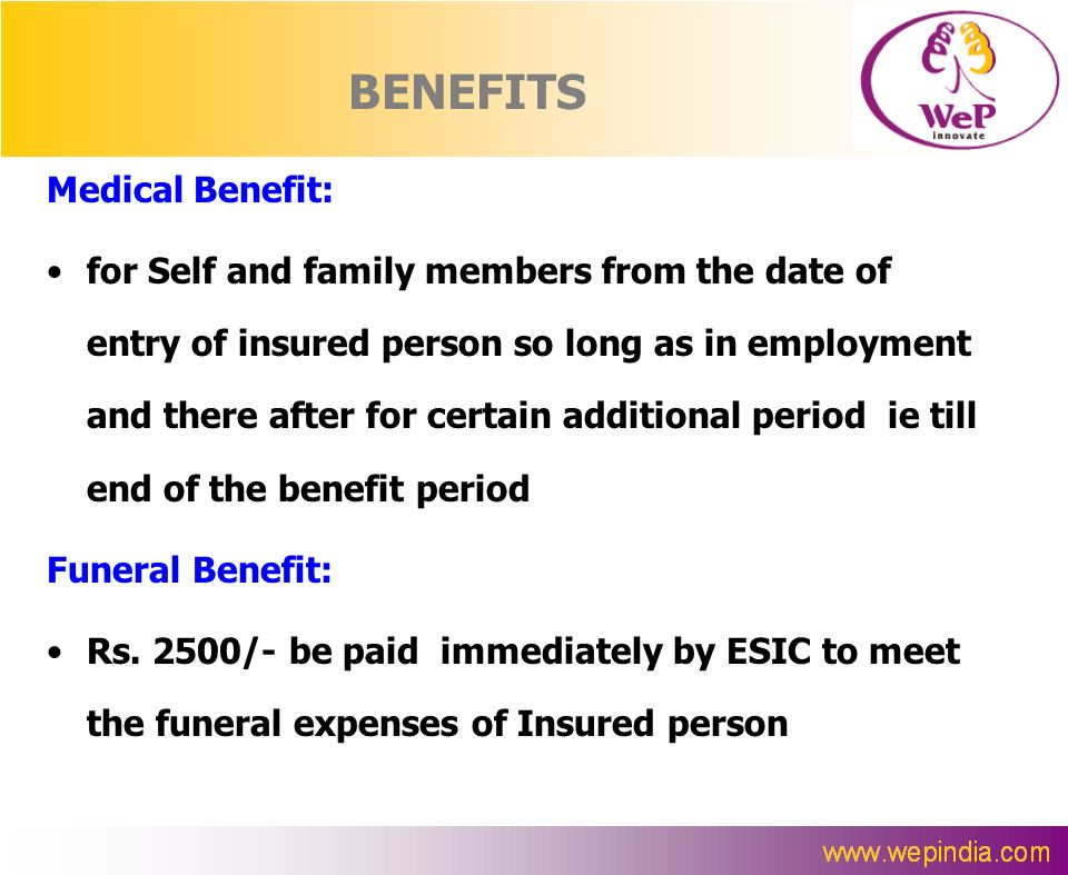 BENEFITS Medical Benefit: