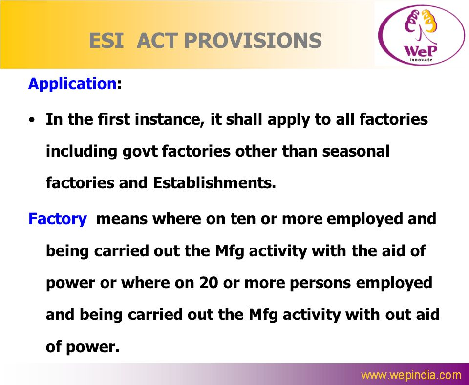 ESI ACT PROVISIONS Application: