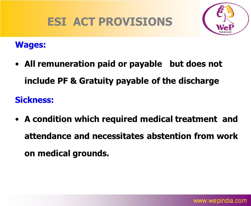 ESI ACT PROVISIONS Wages: