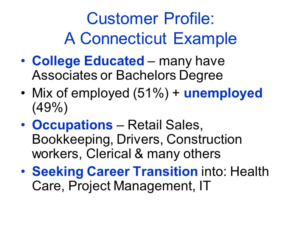 Customer Profile: A Connecticut Example