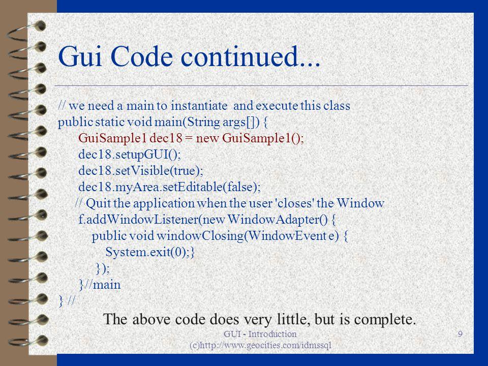 GUI - Introduction (c)http://www.geocities.com/idmssql