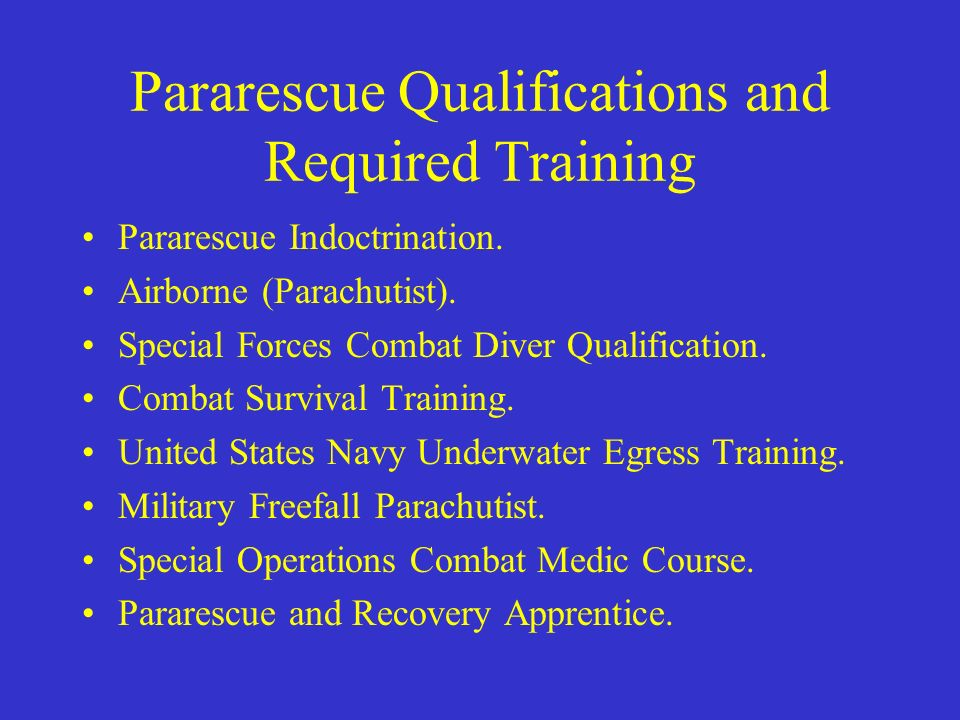 Pararescue Qualifications and Required Training
