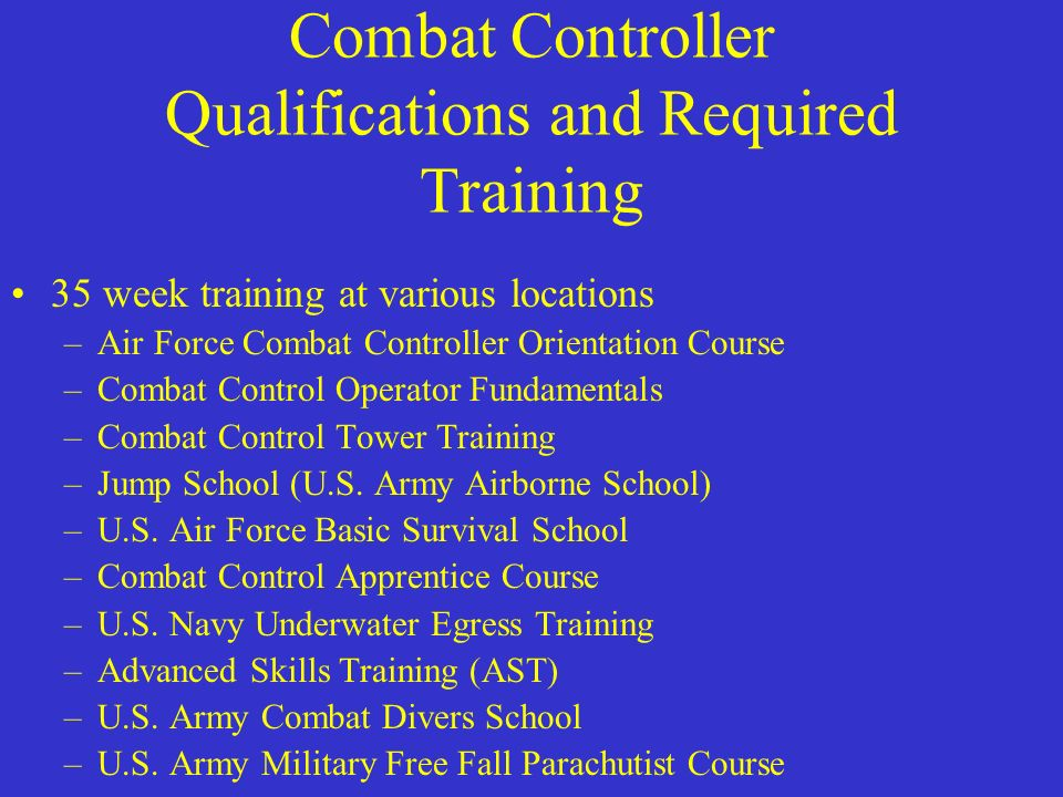 Combat Controller Qualifications and Required Training