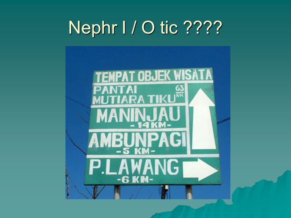 Nephr I / O tic