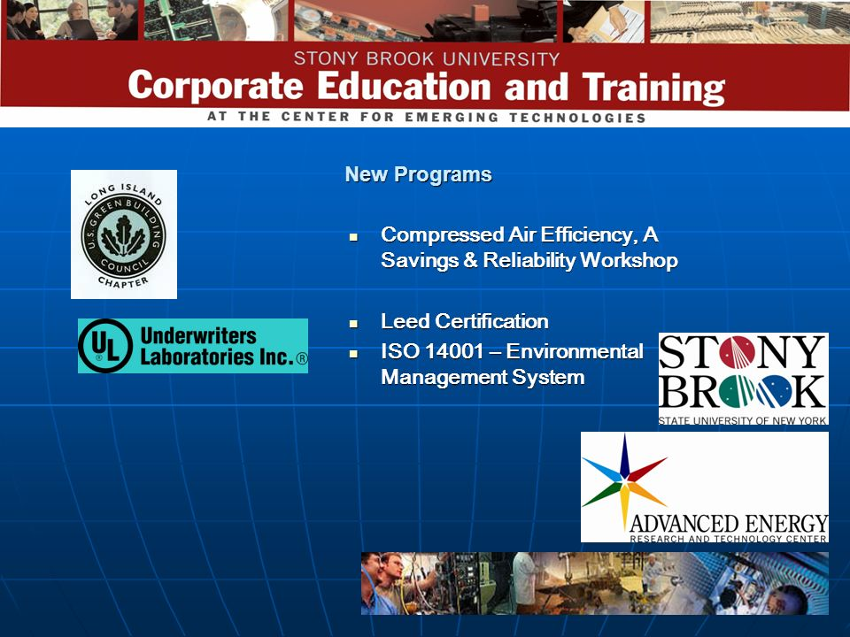 New Programs Compressed Air Efficiency, A Savings & Reliability Workshop.