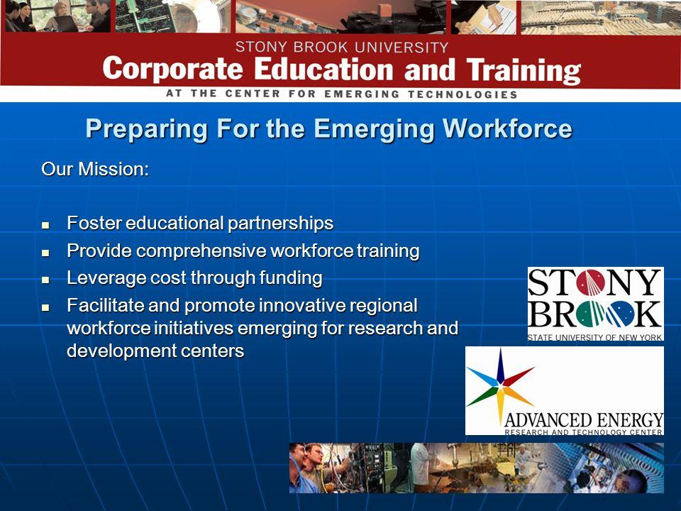 Preparing For the Emerging Workforce