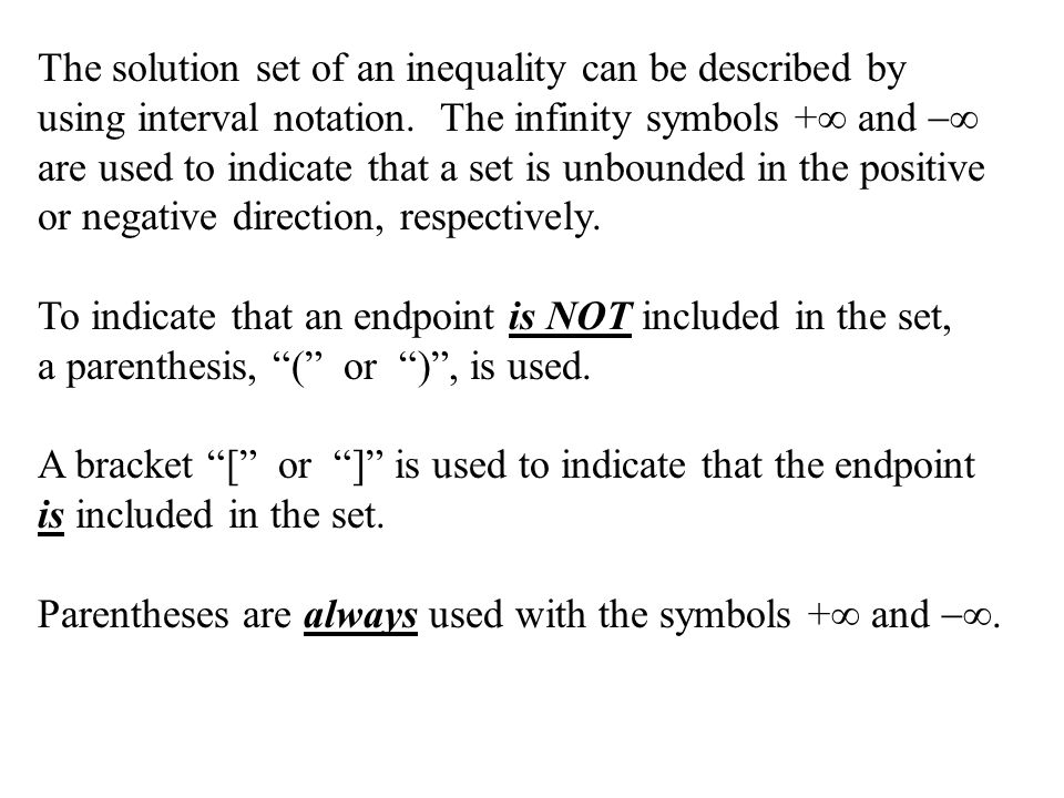 The solution set of an inequality can be described by