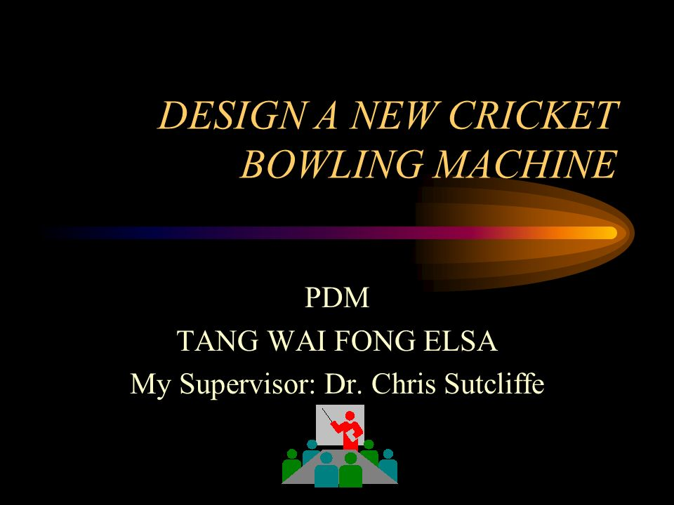 DESIGN A NEW CRICKET BOWLING MACHINE