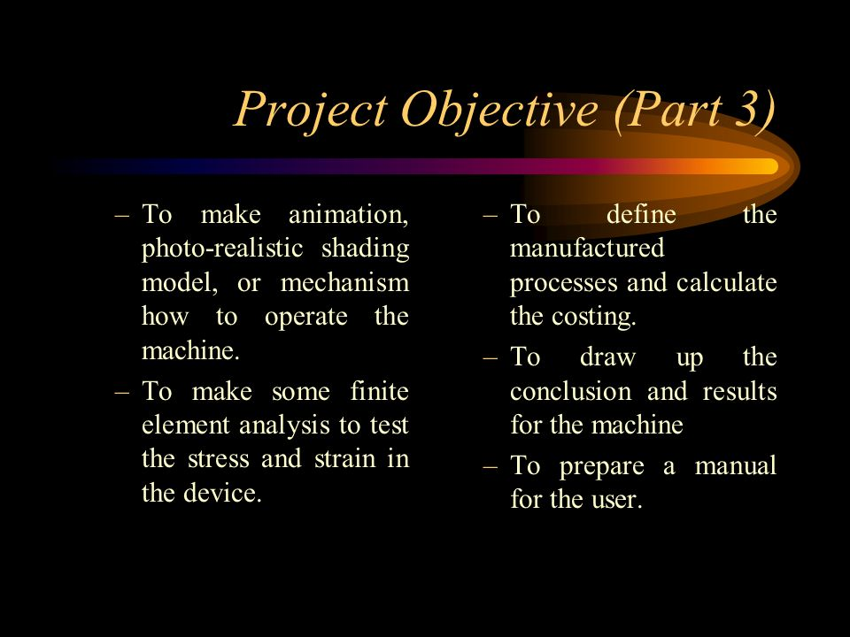 Project Objective (Part 3)