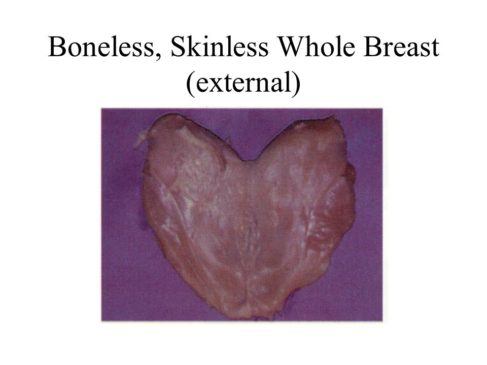 Boneless, Skinless Whole Breast (external)