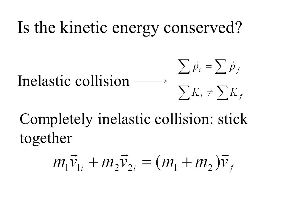 Is the kinetic energy conserved