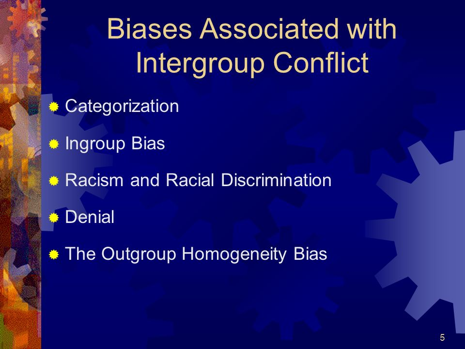 Biases Associated with Intergroup Conflict