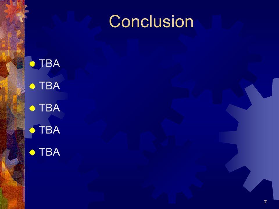 Conclusion TBA