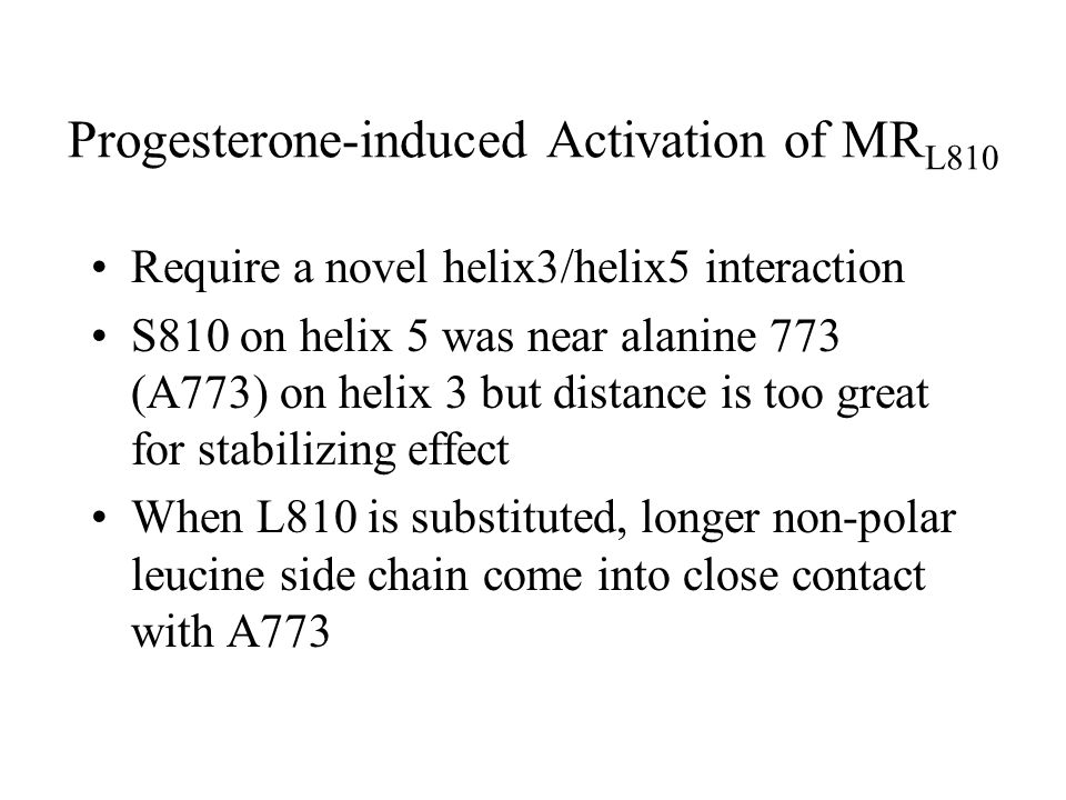Progesterone-induced Activation of MRL810