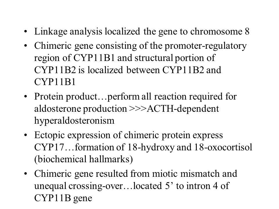 Linkage analysis localized the gene to chromosome 8