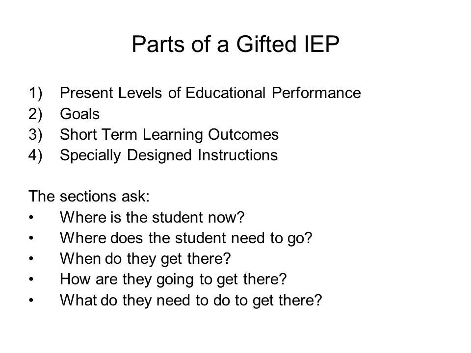 Parts of a Gifted IEP Present Levels of Educational Performance Goals