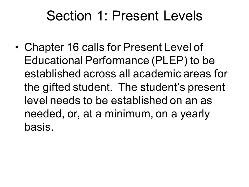 Section 1: Present Levels