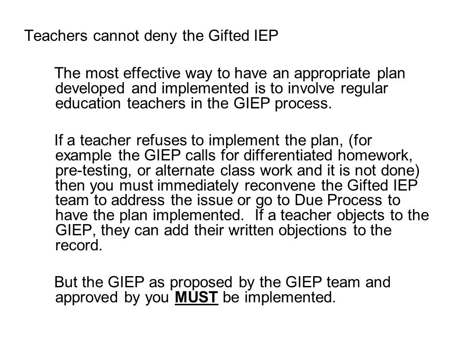Teachers cannot deny the Gifted IEP