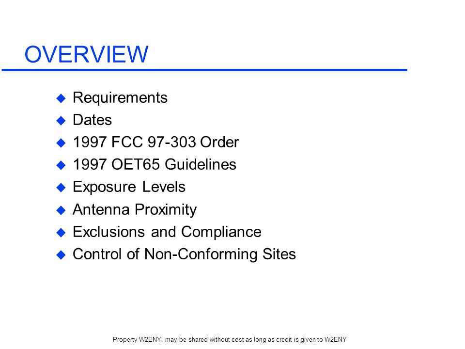 OVERVIEW Requirements Dates 1997 FCC 97-303 Order
