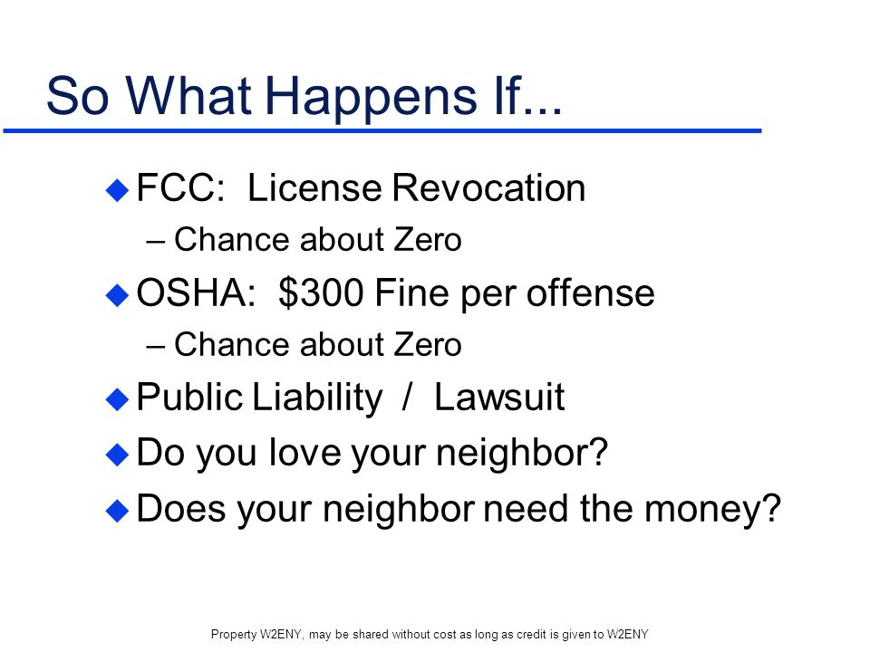 So What Happens If... FCC: License Revocation