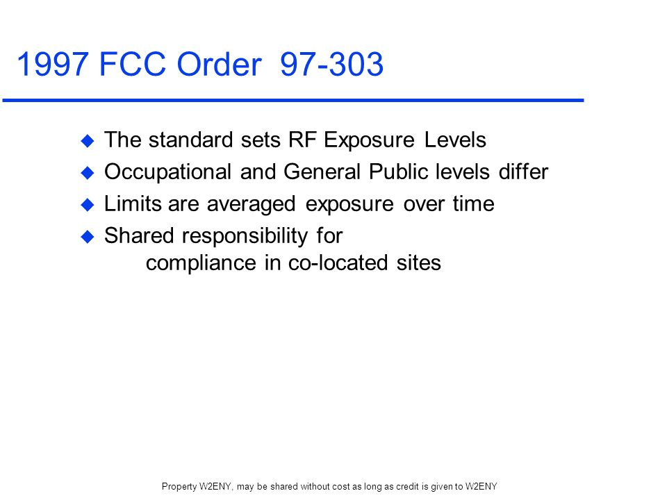1997 FCC Order 97-303 The standard sets RF Exposure Levels
