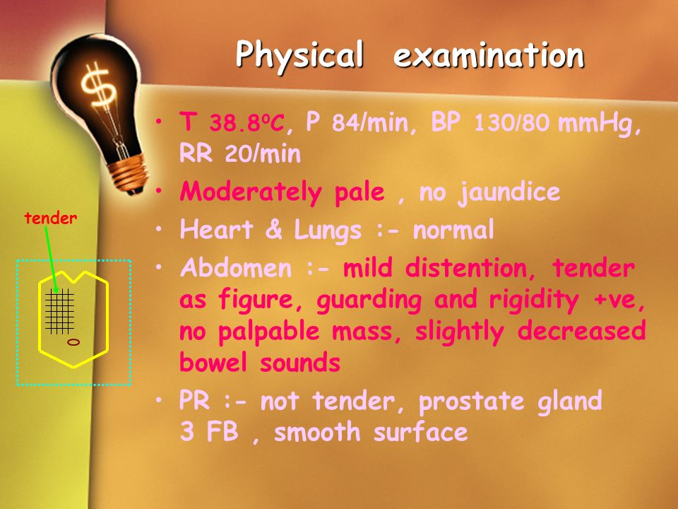Physical examination T 38.8oC, P 84/min, BP 130/80 mmHg, RR 20/min