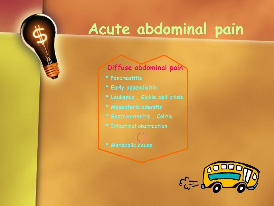 Diffuse abdominal pain