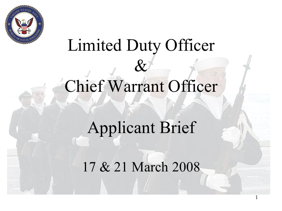Limited Duty Officer & Chief Warrant Officer Applicant Brief 17 & 21 March 2008