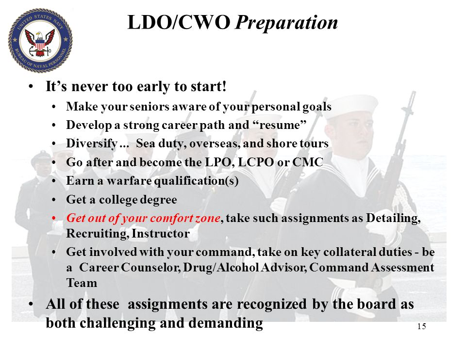 LDO/CWO Preparation It's never too early to start!