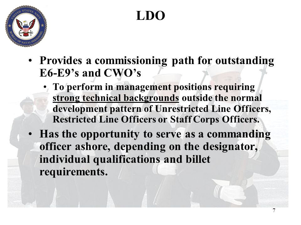 LDO Provides a commissioning path for outstanding E6-E9's and CWO's