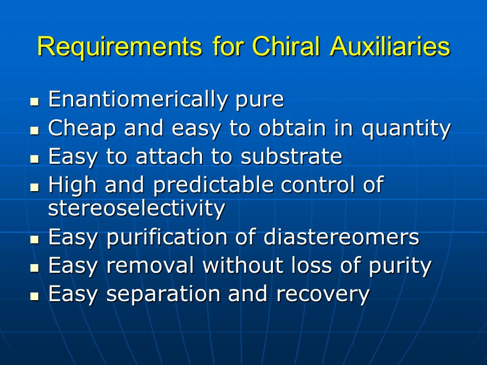 Requirements for Chiral Auxiliaries