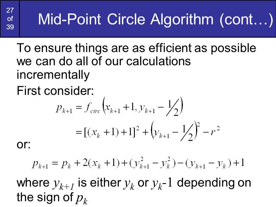 Mid-Point Circle Algorithm (cont…)