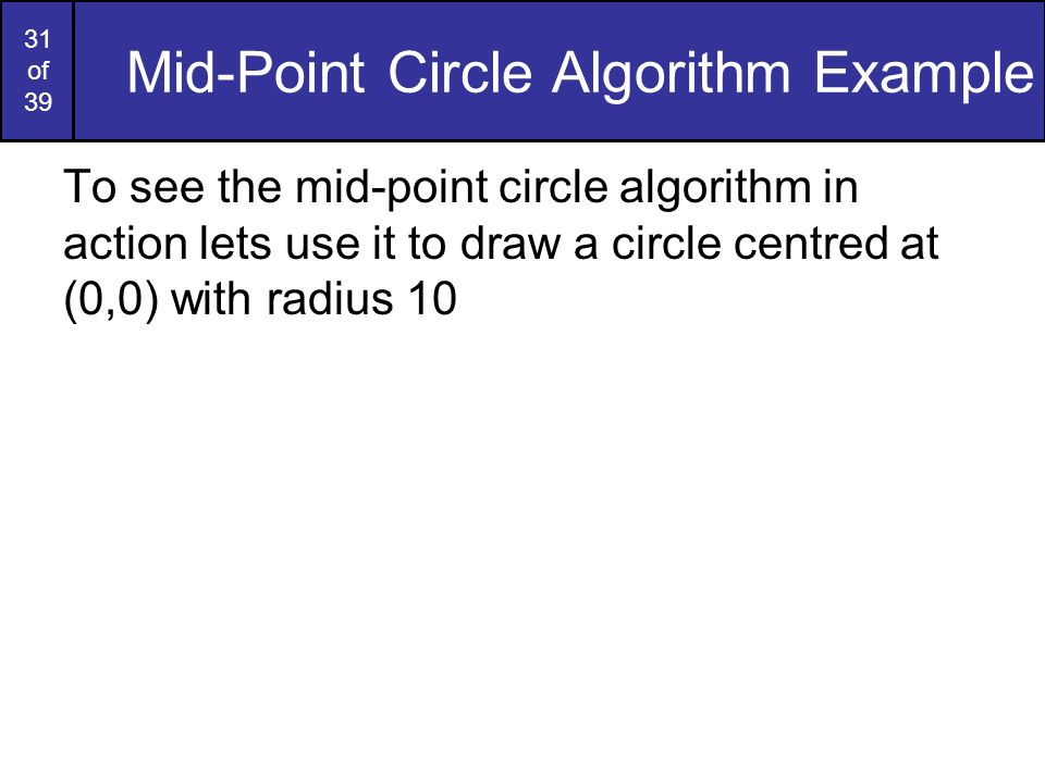 Mid-Point Circle Algorithm Example