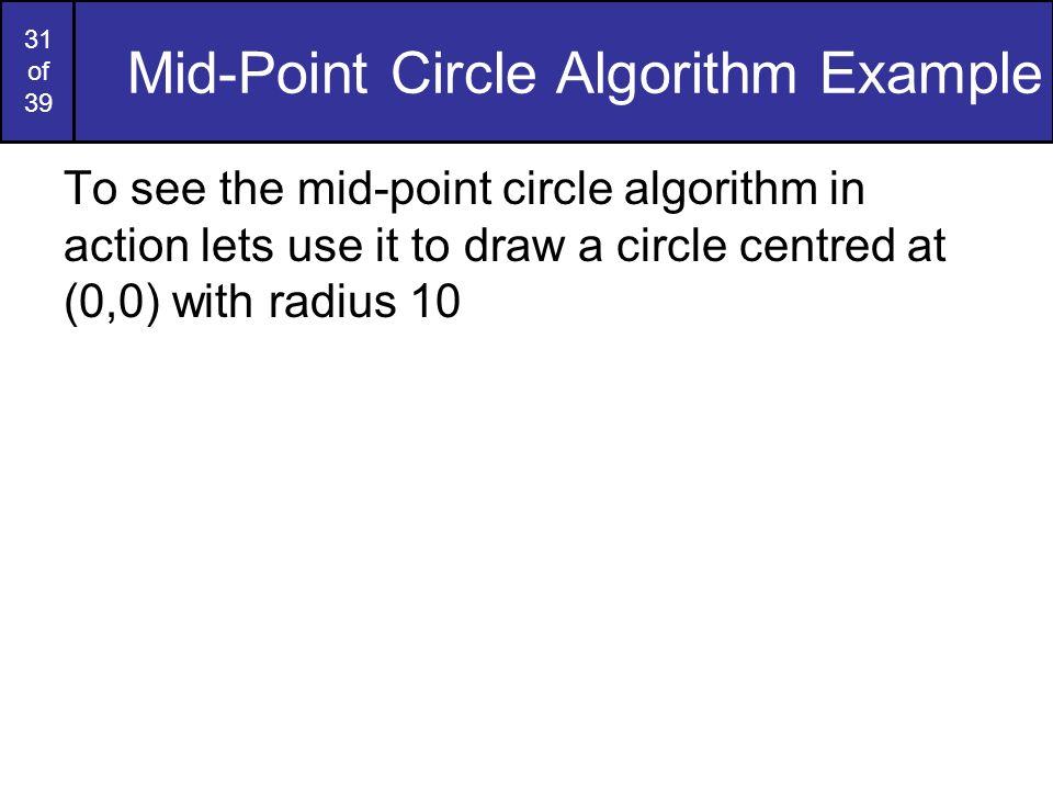 Mid-Point Circle Algorithm Example