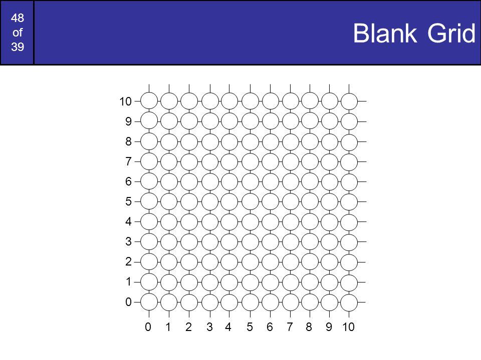 Blank Grid 9 7 6 5 4 3 2 1 8 10