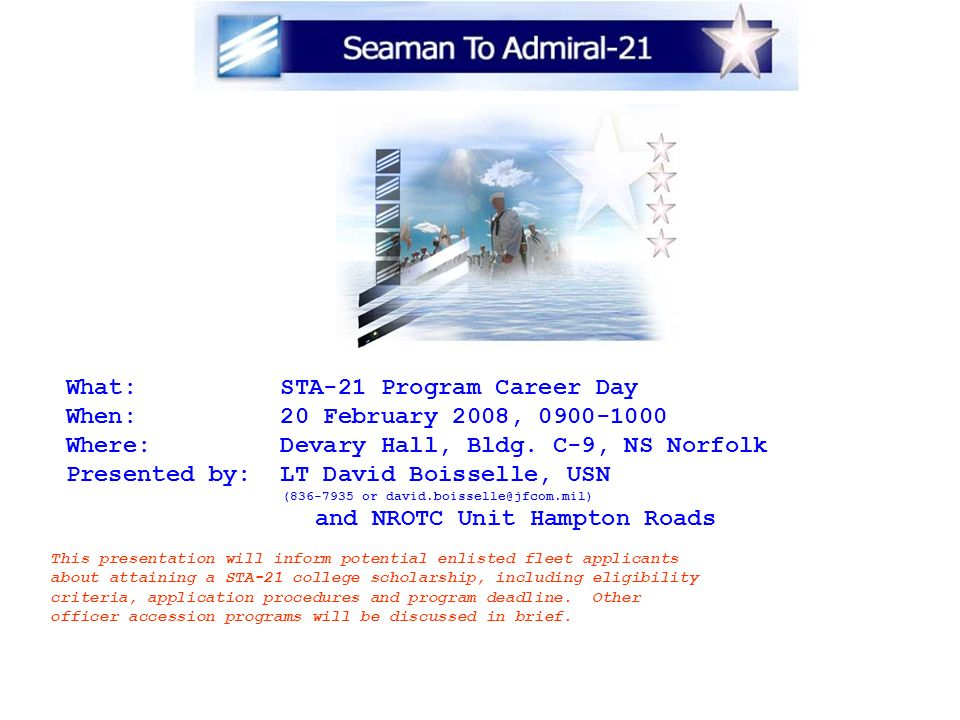 What: STA-21 Program Career Day When: 20 February 2008, 0900-1000
