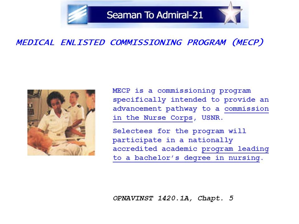MEDICAL ENLISTED COMMISSIONING PROGRAM (MECP)