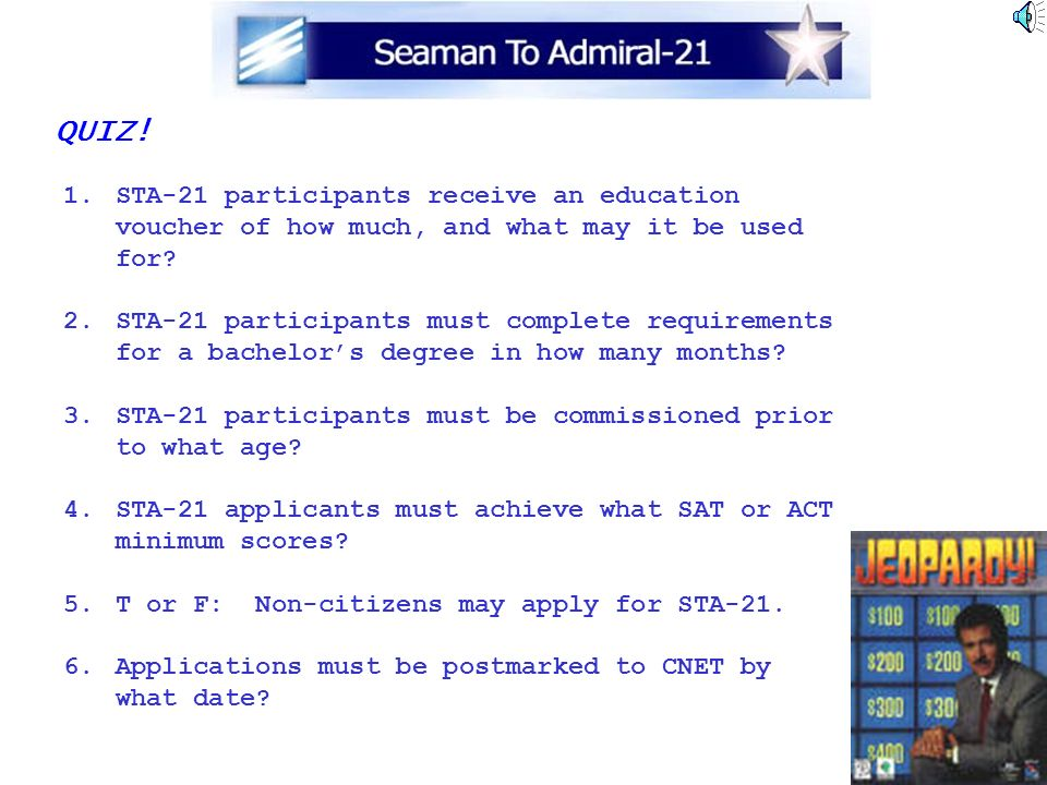 QUIZ! STA-21 participants receive an education voucher of how much, and what may it be used for