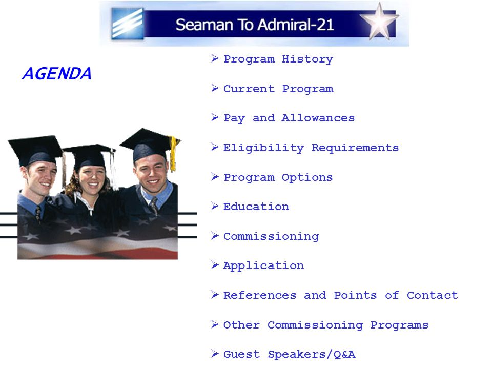 AGENDA Program History Current Program Pay and Allowances