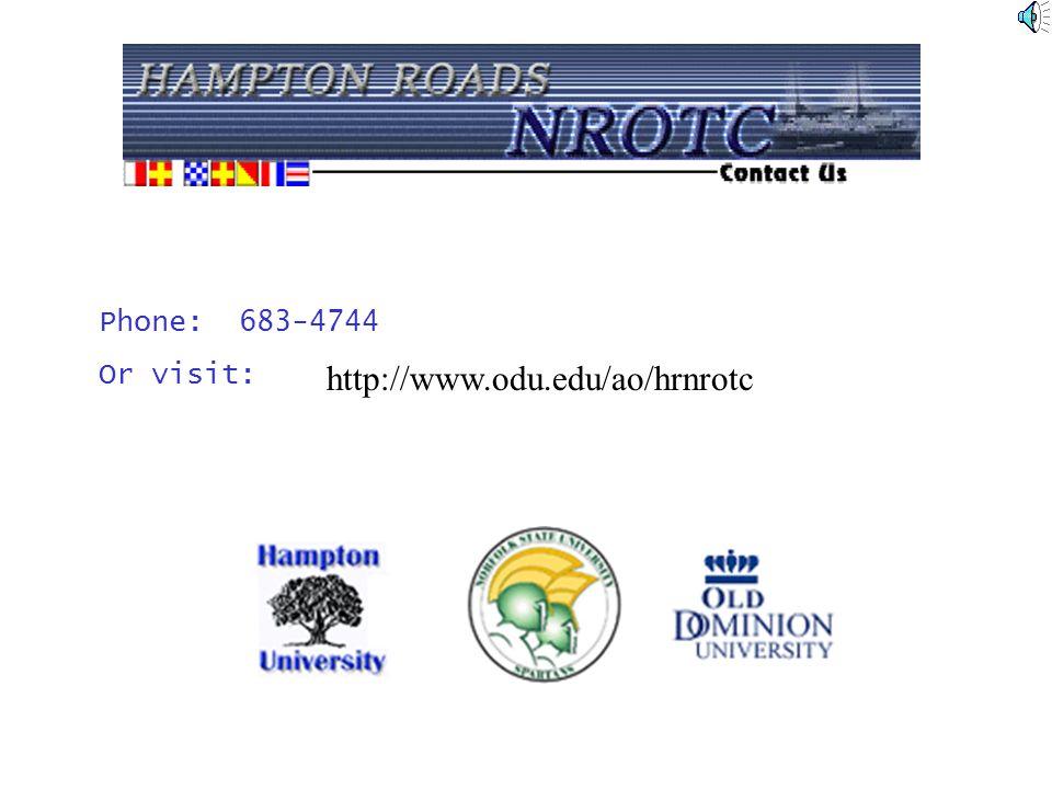 Phone: 683-4744 Or visit: http://www.odu.edu/ao/hrnrotc