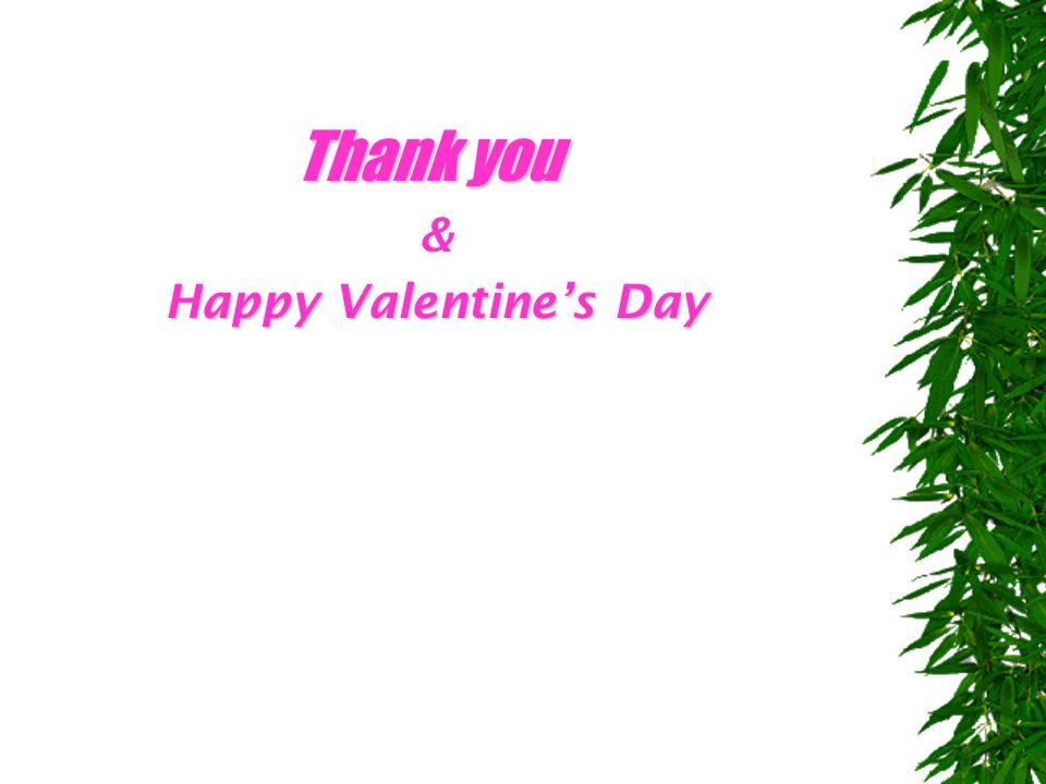 & Happy Valentine's Day