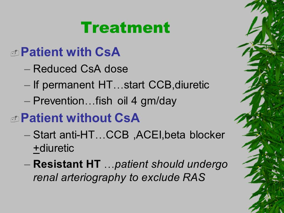 Treatment Patient with CsA Patient without CsA Reduced CsA dose