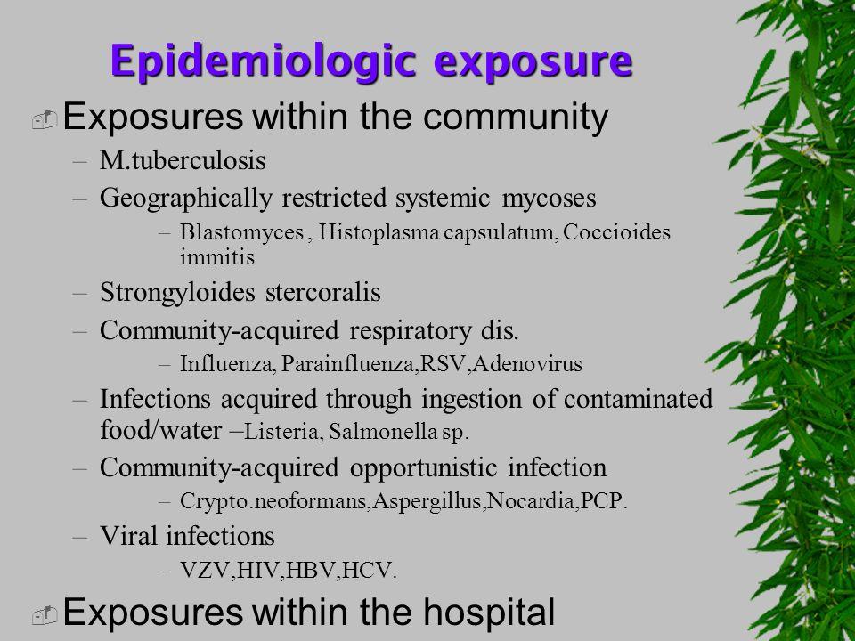 Epidemiologic exposure