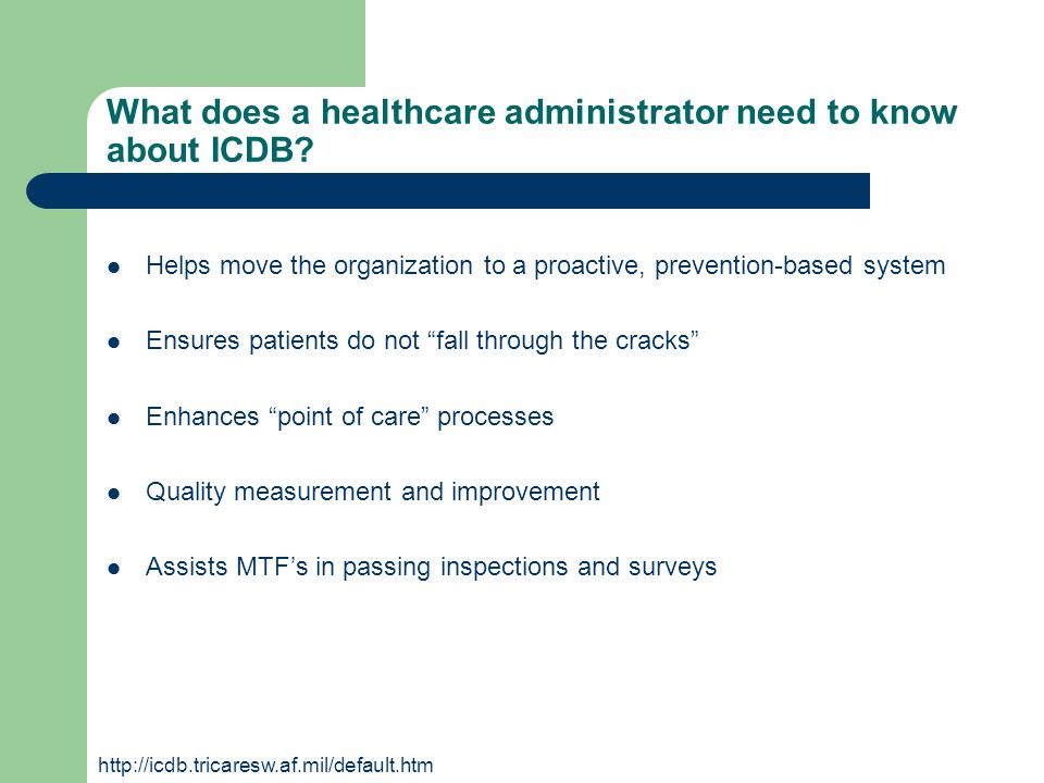What does a healthcare administrator need to know about ICDB