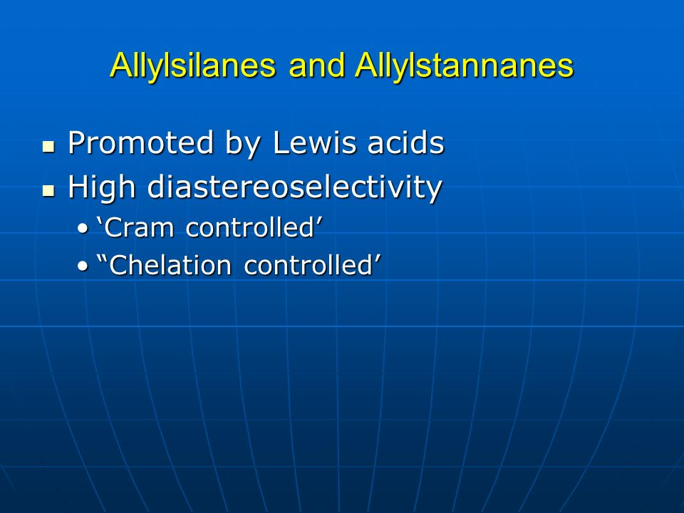 Allylsilanes and Allylstannanes