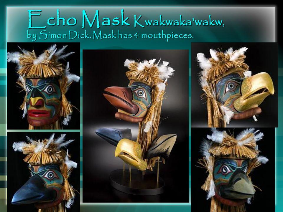 Echo Mask Kwakwaka wakw, by Simon Dick. Mask has 4 mouthpieces.
