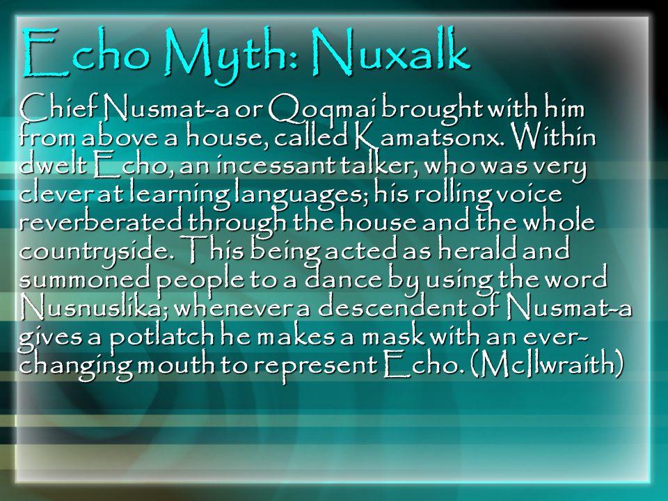 Echo Myth: Nuxalk