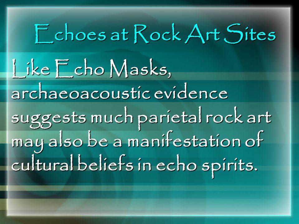 Echoes at Rock Art Sites